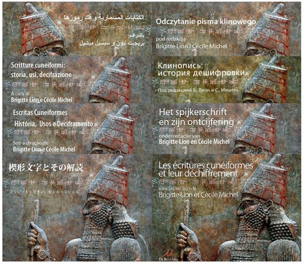 B. Lion et C. Michel, Les écritures cunéiformes et leur déchiffrement, Paris, 2008. Traduit en néerlandais (2009), russe (2010), polonais (2011), arabe (2011), portugais (du Brésil, 2011), italien (2012), japonais (2012).