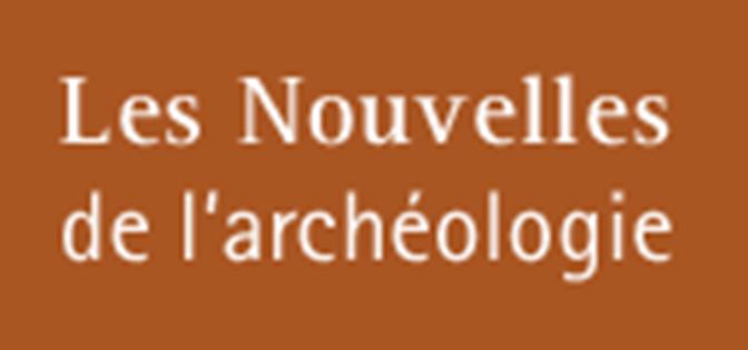 Revue Les Nouvelles de l'Archéologie
